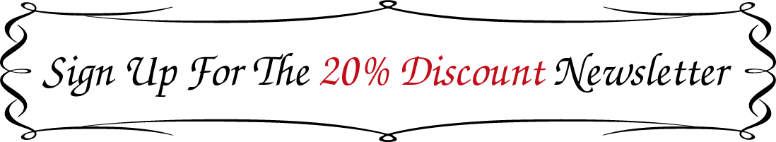 Sign Up For The 20% Discount Newsletter